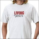 Living For Jesus T-Shirt!