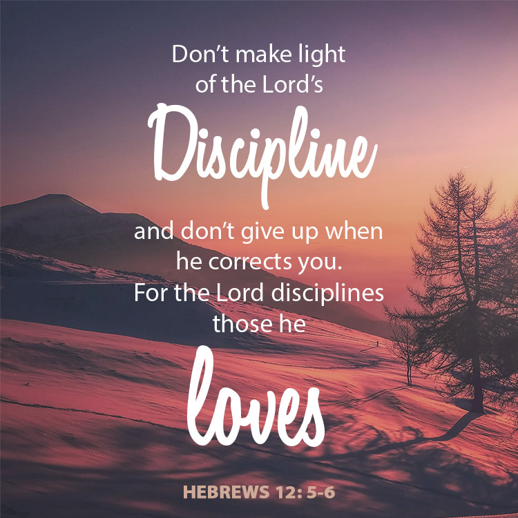 A God Who Gives and Takes Away – The Love of Discipline