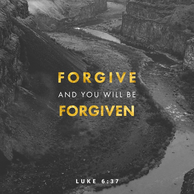 Forgive-and-you-will-be-forgiven-luke 6:37