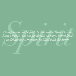 Ephesians 5:17-18